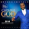 [Music] Capable God - Gbenga Omotola