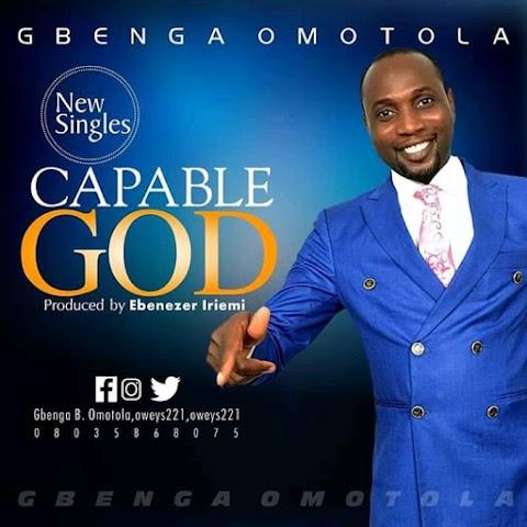 [Music] Capable God - Gbenga Omotola