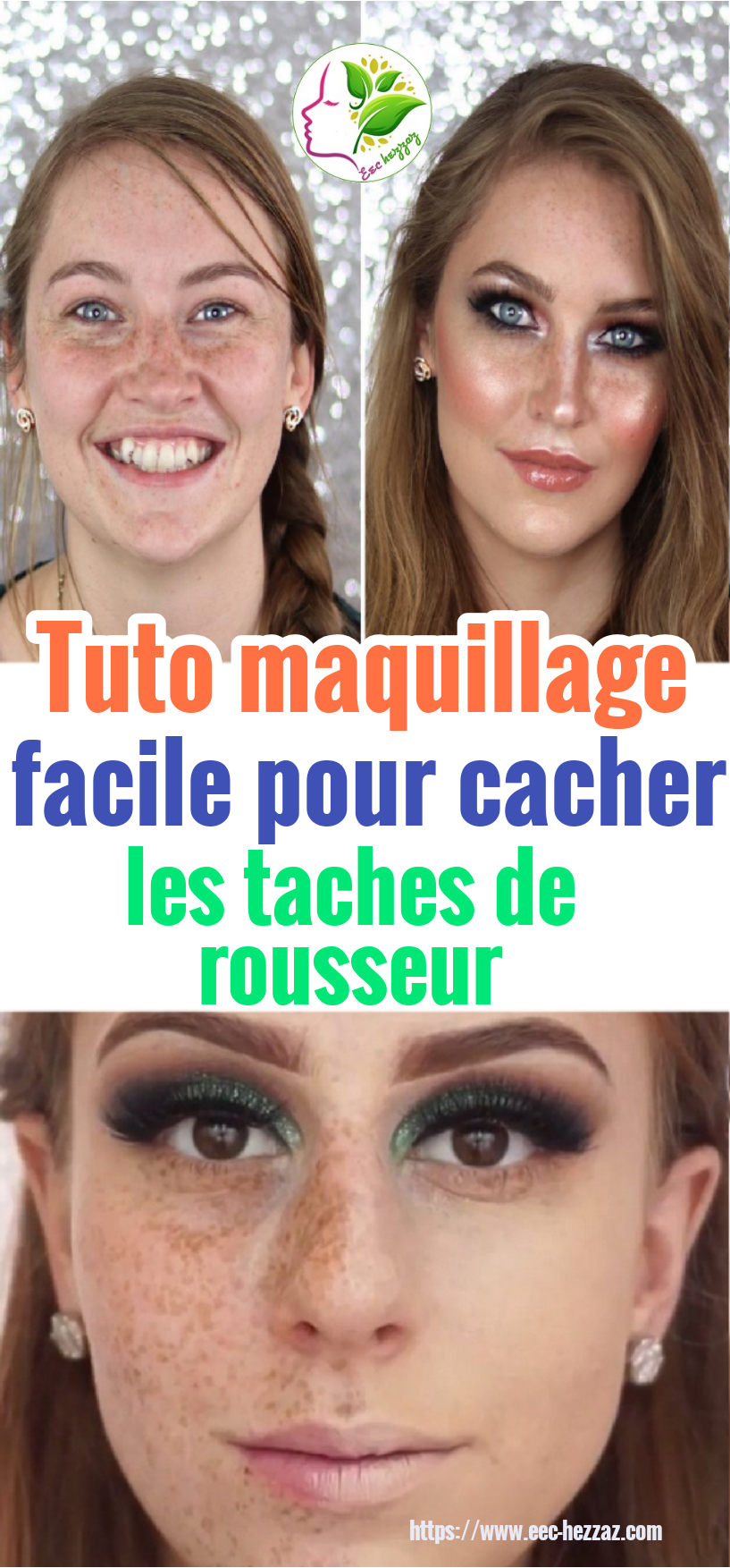 Tuto maquillage facile pour cacher les taches de rousseur