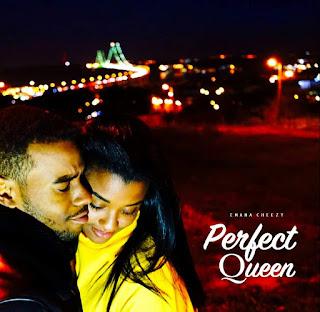 Emana Cheezy - Perfect Queen (R&B) [BAIXAR DOWNLOAD] MP3