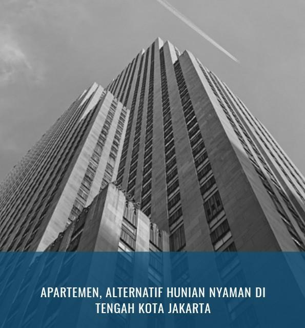 Apartemen, Alternatif Hunian Nyaman Di Tengah Kota Jakarta