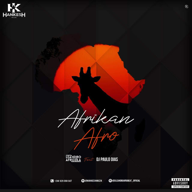 Dj Leandro Afrozila & Dj Paulo Dias - Afrikan (Original Mix)