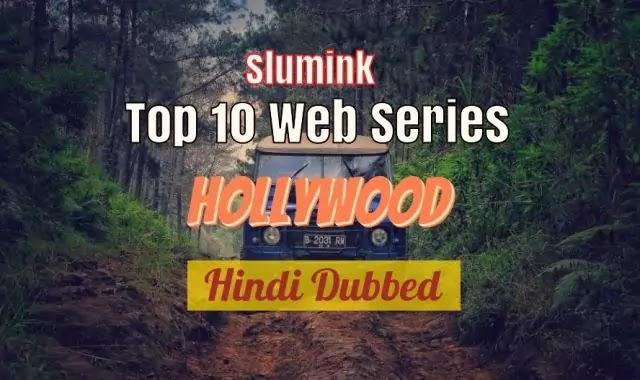 Top 10 Hollywood Web Series In Hindi  टॉप 10 हॉलीवुड वेब सीरीज हिंदी में