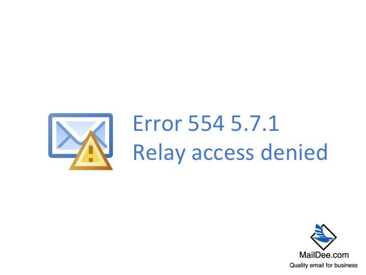 Technology Land Co , Ltd : Error 554 5 7 1 Relay access denied
