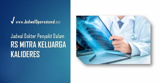 Jadwal Dokter Penyakit Dalam RS Mitra Keluarga Kalideres