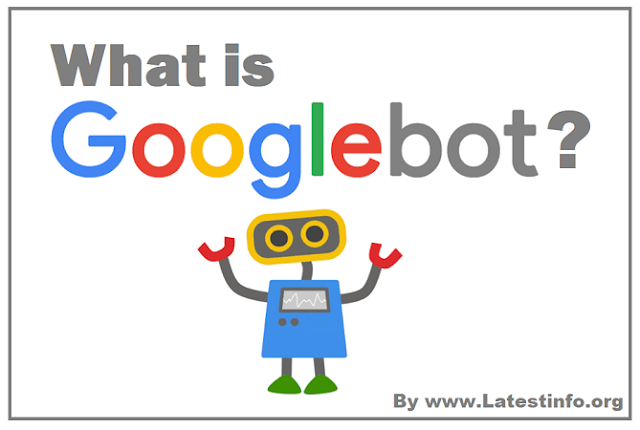What is Googlebot and How does it work?