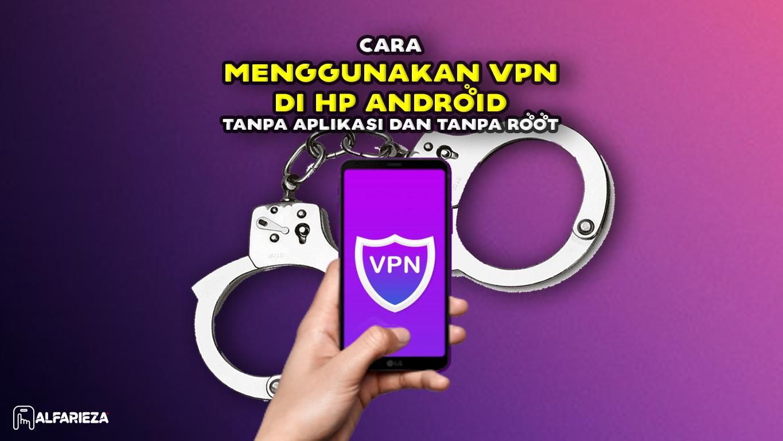 Cara-Menggunakan-VPN