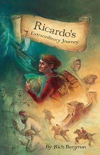 Ricardo's Extraordinary Journey: A Boy's Mystical Quest for Fame, Fortune and Adventure by Rich Bergman