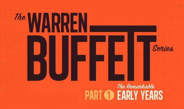 The Warren Buffett Series: The Remarkable Early Years