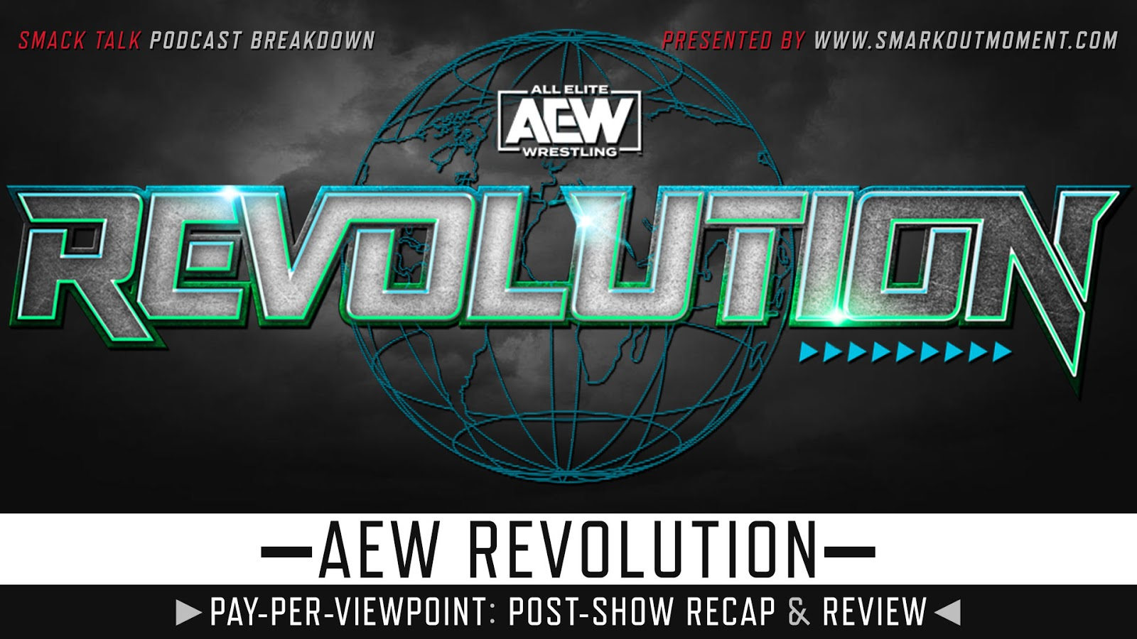 AEW Revolution 2020 Recap and Review Podcast