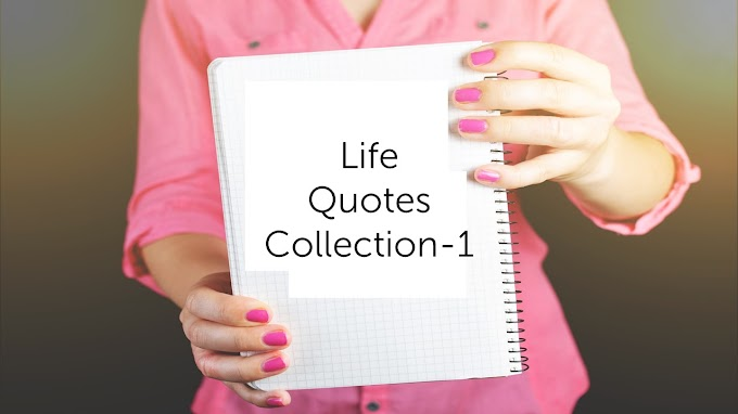 27 Best Motivational Life Quote to motivate you | Life Quotes Collection 1