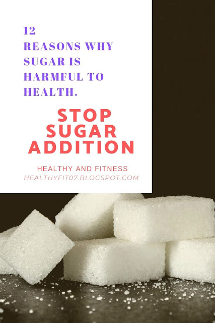 12 Reasons Why Sugar Is Harmful To Health. STOP SUGAR ADDICTION