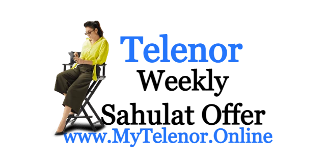 Telenor Haftawar Sahulat Offer price and detail 2021