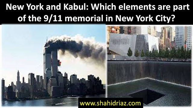 New York and Kabul: Which elements are part of the 9/11 memorial in New York City?