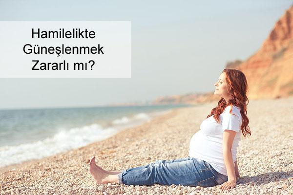 Hamilelikte Güneşlenmek Zararlı mı?