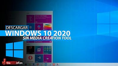 Descargar Windows 10 2020 ISO Gratis Español (32 y 64 bits) - Descargar Windows 10 Sin Media Creation Tool