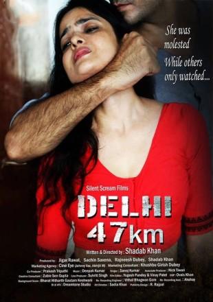 Delhi 47 KM (2018) Hindi