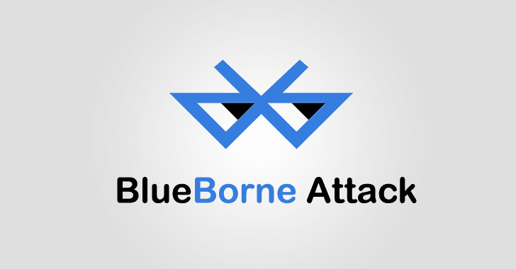 BlueBorne: Critical Bluetooth Attack Puts Billions of Devices at Risk of Hacking