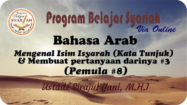 Mengenal Isim Isyarah (Kata Tunjuk) dan Menyusun kalimat pertanyaan darinya #3