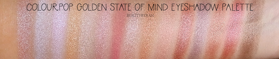 Colourpop Golden State of Mind eyeshadow palette swatches