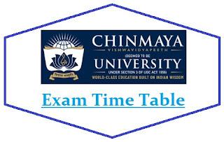 Chinmaya Vishwavidyapeeth Exam Date Sheet 2020