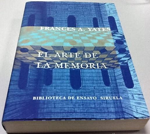 El Arte de la Memoria de Frances A. Yates