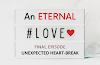 AN ETERNAL LOVE | Final Episode-UNEXPECTED HEART BREAK