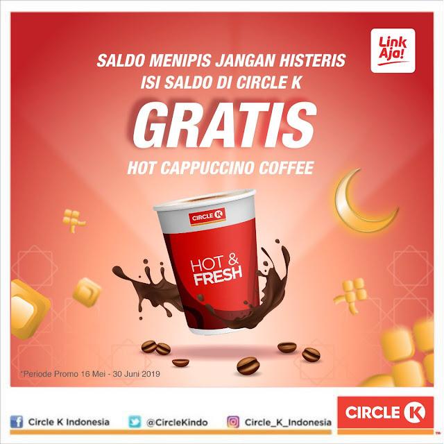 #CirckeK - #Promo Isi Saldo Link Aja Gratis Hot Cappuccino Cofee (s.d 30 Juni 2019)