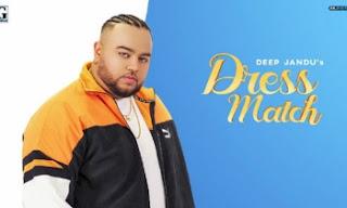 Dress Match Lyrics | Deep Jandu | by lyricscreative