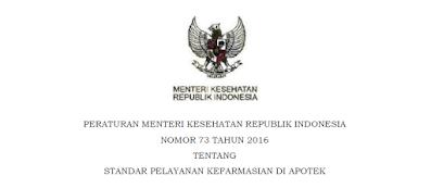 Permenkes Nomor 73 Tahun 2016 Tentang Standar Pelayanan Kefarmasian Di Apotek