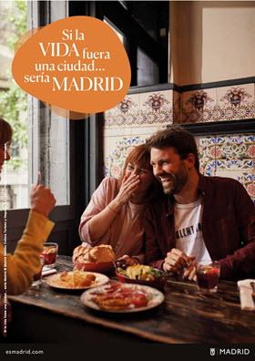 'Si la vida fuera una ciudad, sería Madrid' es la nueva campaña turística