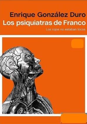 Los psiquiatras de Franco - Enrique González Duro - año 2008 - pdf y epub Dibujo7