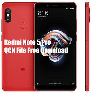 Redmi Note 5 Pro QCN File Download Here