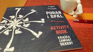 """To bardzo proste...""""Porąb i spal. Książka zamiast siekiery. Activity book"""" - Lars Mytting i Adam Doughty"""