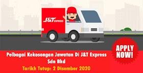 Pelbagai Jawatan Kosong Ditawarkan Di J&T Express Seluruh Malaysia