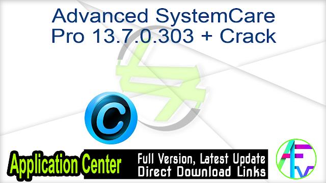 Advanced SystemCare Pro 13.7.0.303 + Crack