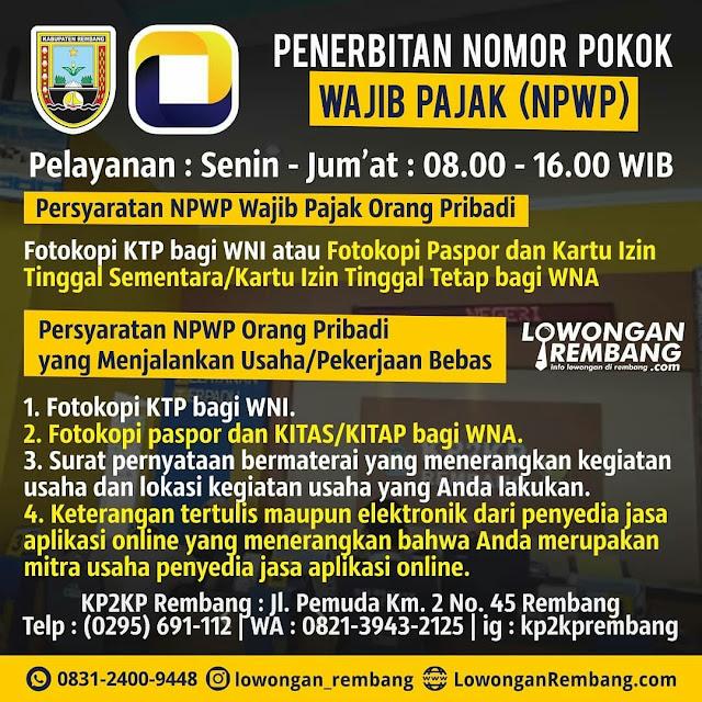 Berkas Persyaratan Membuat NPWP Bagi Pribadi atau Pengusaha Di KP2KP Rembang