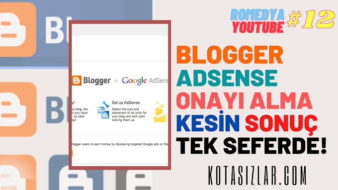 Blogger Adsense Onayı Alma Kesin Sonuç 2021