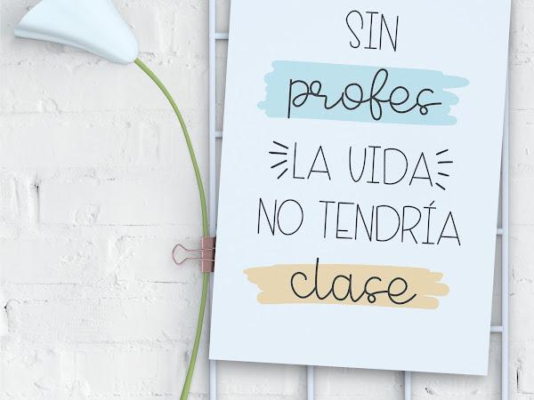 LÁMINA SIN PROFES LA VIDA NO TENDRÍA CLASE