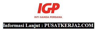 Lowongan Kerja S1 Desember 2019 PT Inti Ganda Perdana
