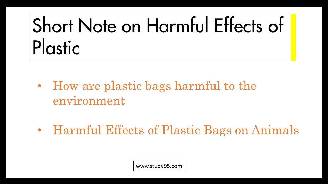 Harmful Effects of Plastic