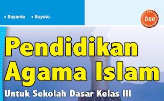 Download Buku BSE Pendidikan Agama Islam Kelas 3 SD MI Gratis