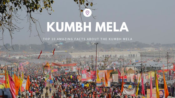 Top 10 amazing facts about Kumbh mela