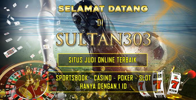 Selamat Datang Di Sultan303