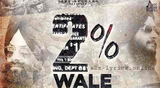 २% वाले 2% Wale Lyrics in Hindi - Jaspreet Singh