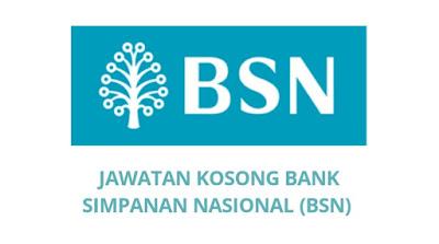 Jawatan Kosong Bank Simpanan Nasional 2019 (BSN)