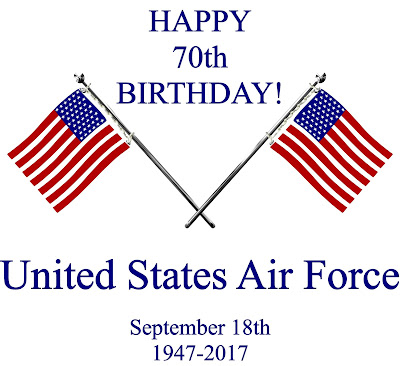 United States Air Force 70th Birthday!