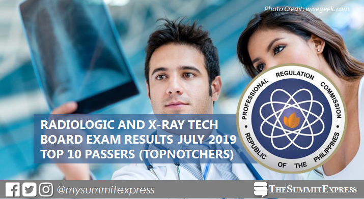 RESULT: July 2019 Radtech, X-Ray Technologist board exam top 10 passers