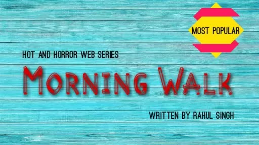 Hindi story morning walk is a horror hindi story