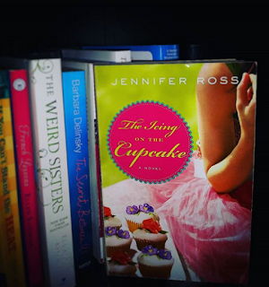 the icing on the cupcake a novel by jennifer ross